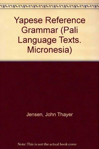9780824804763: Yapese Reference Grammar (Pali Language Texts. Micronesia)