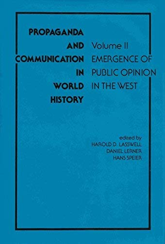 PROPAGANDA AND COMMUNICATION IN WORLD HISTORY /: Lasswell, Harold D.