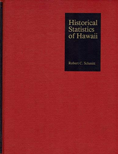 Historical Statistics of Hawaii