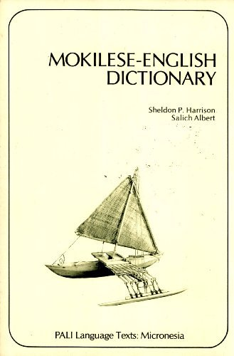 9780824805128: Mokilese-English Dictionary (PALI Language Texts: Micronesia) (English and Austronesian Edition)