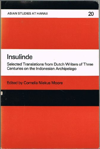 9780824805647: Insulinde: Selected Translations from Dutch Writers of Three Centuries on the Indonesian Archipelago (Asian Studies at Hawaii No 20)
