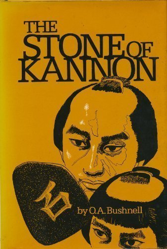 THE STONE OF KANNON. [Letter from author]: Bushnell, O.A.