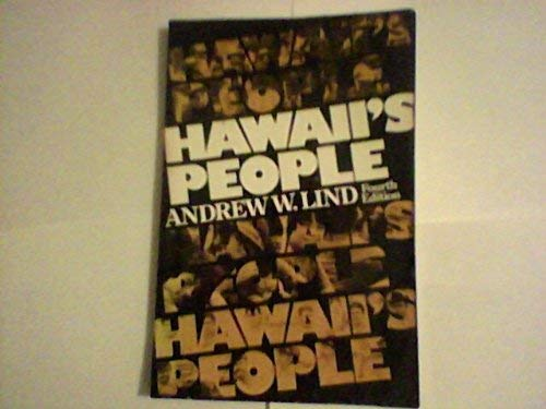 Hawaii's People: Andrew W. Lind