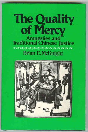 9780824807368: The Quality of Mercy: Amnesties and Traditional Chinese Justice