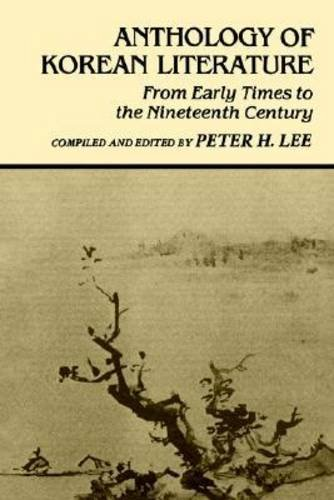 9780824807566: Anthology of Korean Literature: From Early Times to the Nineteenth Century (UNESCO Collection of Representative Works: Japanese Series)