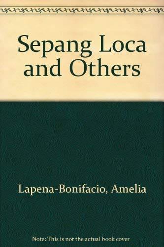 Sepang Loca & Others [INSCRIBED]: Lapena-Bonifacio