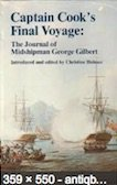 Captain Cook's Final Voyage: The Journal of Midshipman George Gilbert: Gilbert, George