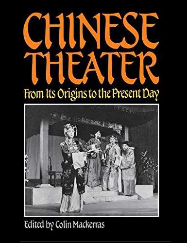 9780824808136: Chinese Theater: From Its Origins to the Present Day