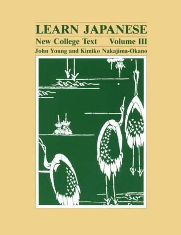 9780824808969: Learn Japanese: New College Text. Volume III (English and Japanese Edition)