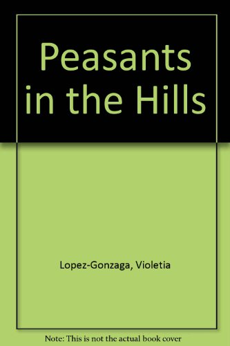9780824809027: Peasants in the Hills