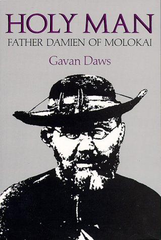 9780824809201: Holy Man: Father Damien of Molokai