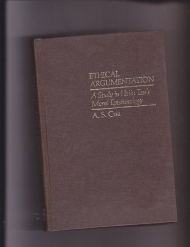 9780824809423: Ethical Argumentation: A Study in Hsun Tzu's Moral Epistemology