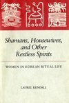 9780824809744: Shamans, Housewives, and Other Restless Spirits: Women in Korean Ritual Life