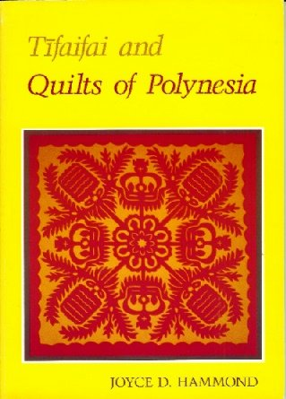 9780824809751: Tifaifai and Quilts of Polynesia