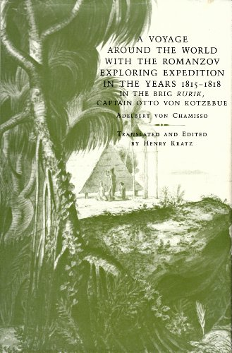 9780824809836: A Voyage Around the World With the Romanzov Exploring Expedition in the Years 1815-1818 in the Brig Rurik, Captain Otto Von Kotzebue (English and German Edition)