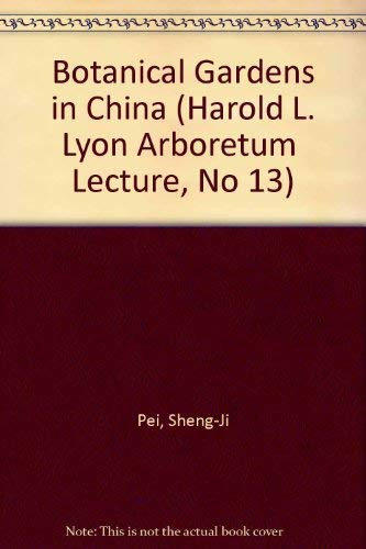 9780824809867: Botanical Gardens in China (Harold L. Lyon Arboretum Lecture, No 13)