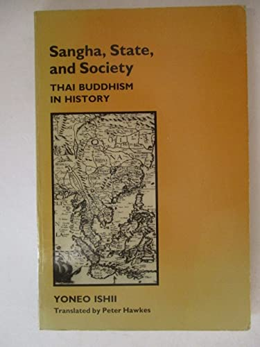 9780824809942: Sangha, State, and Society: Thai Buddhism in History