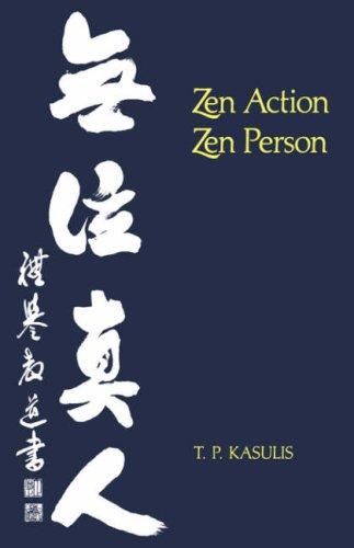 9780824810238: Zen Action/Zen Person