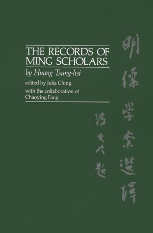 9780824810283: The Records of Ming Scholars (English and Chinese Edition)