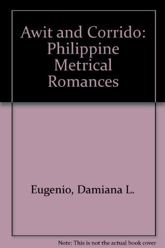 9780824810313: Awit and Corrido: Philippine Metrical Romances
