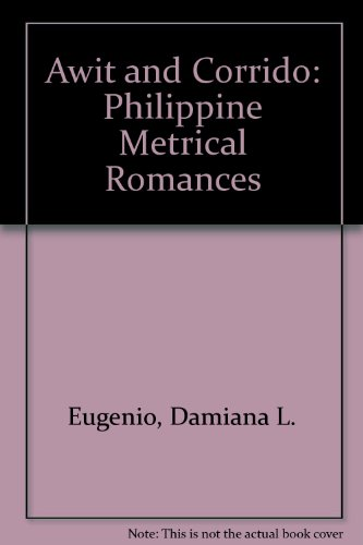 9780824810313: Awit and Corrido: Philippine Metrical Romances