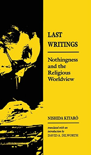 9780824810405: Last Writings: Nothingness and the Religious Worldview