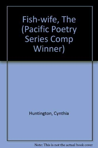 9780824810511: The Fish Wife (Pacific Poetry Series Comp Winner)