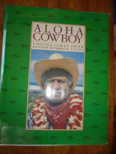 aloha cowboy: Cowan-Smith, Virginia