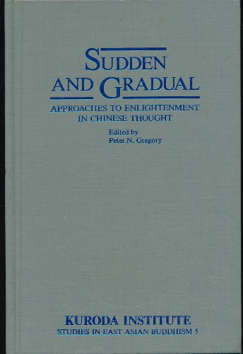 9780824811181: Sudden and Gradual: Approaches to Enlightenment in Chinese Thought