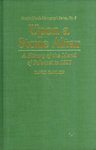 9780824811242: Upon a Stone Altar: A History of the Island of Pohnpei to 1890 (Pacific Islands Monograph Series)