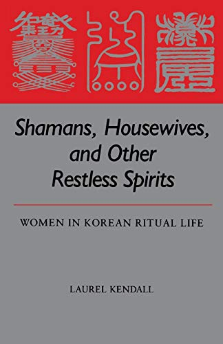 9780824811426: Shamans, Housewives, and Other Restless Spirits (Study of the East Asian Institute)