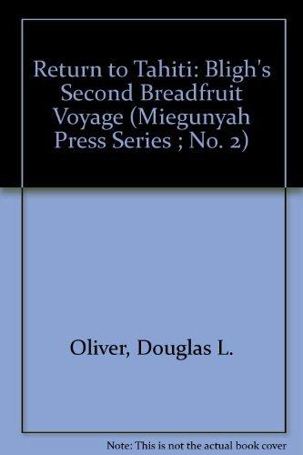 9780824811846: Return to Tahiti: Bligh's Second Breadfruit Voyage