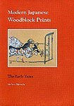 9780824812003: Modern Japanese Woodblock Prints: The Early Years