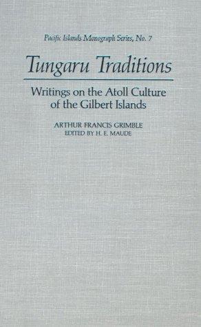 9780824812171: Grimble - Tungaru Traditions (Pacific Islands Monograph)