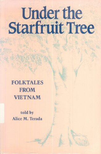 9780824812522: Under the Starfruit Tree: Folk Tales from Vietnam