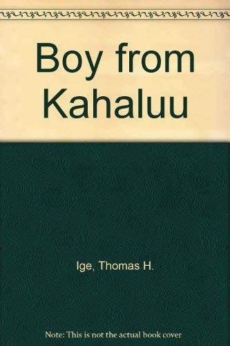 9780824812911: Boy from Kahaluu: An Autobiography