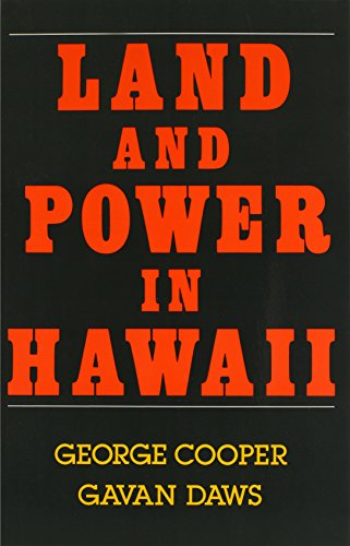 Land and Power in Hawaii: The Democratic Years (0824813030) by George Cooper; Gavan Daws