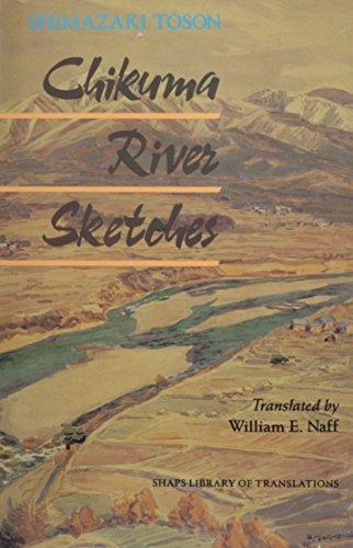 Chikuma River Sketches (Shaps Library of Translations): Toson Shimazaki