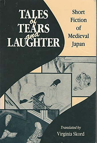 9780824813154: Tales of Tears and Laughter: Short Fiction of Medieval Japan