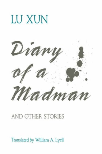 Diary of a Madman and Other Stories: Lu Hsun (author),