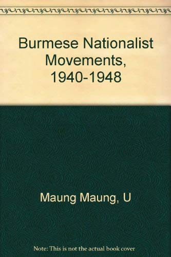 Burmese Nationalist Movements, 1940-1948