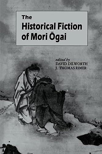 9780824813666: Historical Fiction of Mori Ogai
