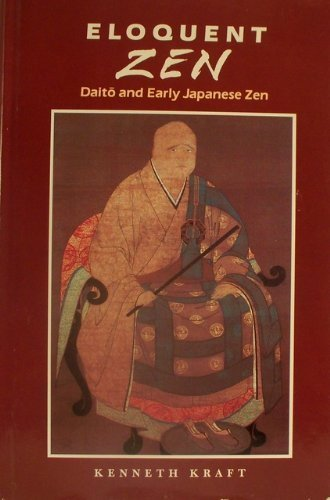 9780824813833: Eloquent Zen: Daito and Early Japanese Zen
