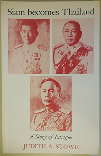 9780824813949: Siam Becomes Thailand: A Story of Intrigue