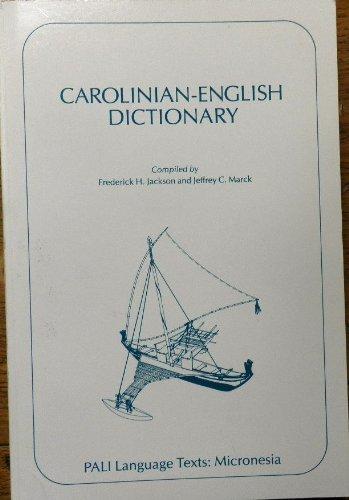 9780824814113: Carolinian-English Dictionary (PALI LANGUAGE TEXTS MICRONESIA) (English and Austronesian Edition)