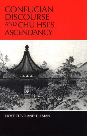 9780824814168: Confucian Discourse and Chu Hsi's Ascendancy