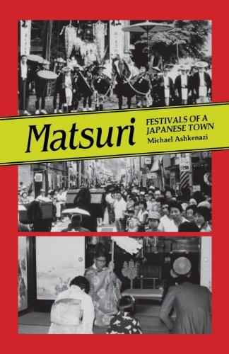 9780824814212: Matsuri: Festivals of a Japanese Town
