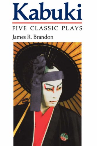Kabuki: Five Classic Plays (Accepted Into the UNESCO Collection of Representative Works) (0824814266) by [???]