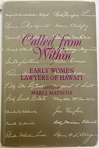 9780824814304: Called from Within: Early Women Lawyers of Hawai'I (A Biography Monograph)
