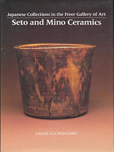 9780824814373: Seto and Mino ceramics (Japanese collections in the Freer Gallery of Art)